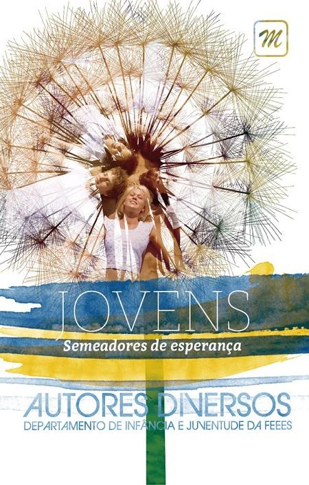 JOVENS SEMEADORES DE ESPERANCA