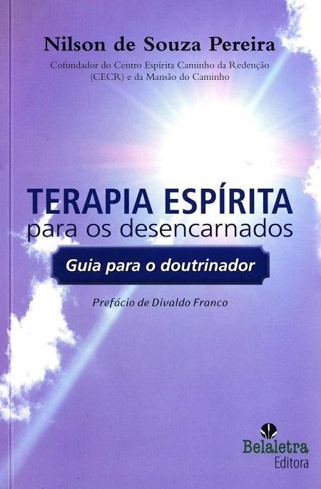 TERAPIA ESPIRITA PARA DESENCARNADOS