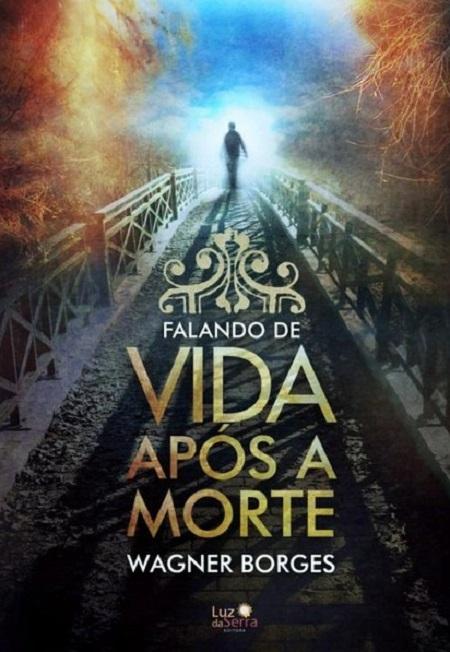 FALANDO DE VIDA APOS A MORTE