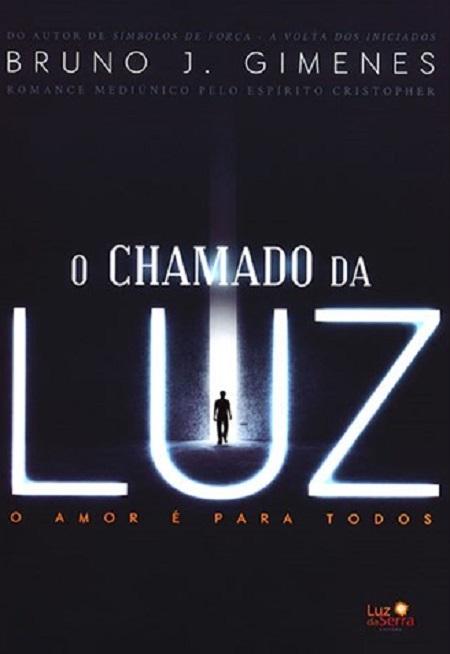 CHAMADO DA LUZ (O)