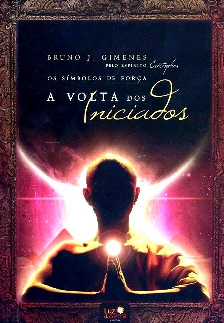 SIMBOLOS DE FORCA (OS) - A VOLTA DOS INICIADOS