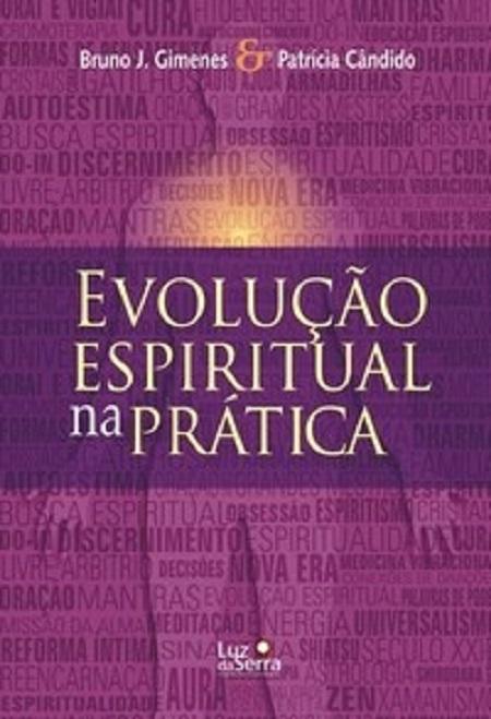EVOLUCAO ESPIRITUAL NA PRATICA