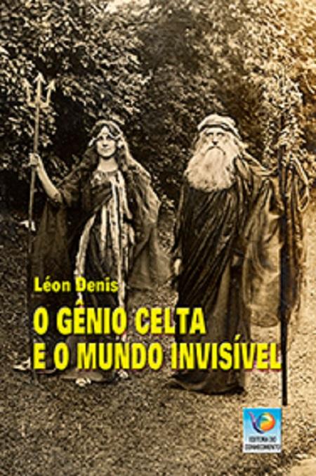 GENIO CELTA E O MUNDO INVISIVEL (O)