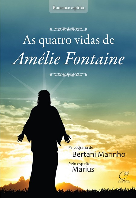 QUATRO VIDAS DE AMELIE FONTAINE (AS)