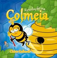 REVOLUCAO NA COLMEIA - INFANTIL