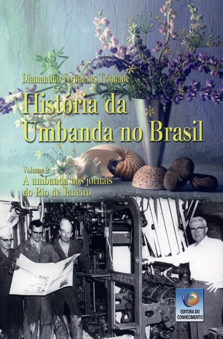 HISTORIA DA UMBANDA NO BRASIL - VOL II