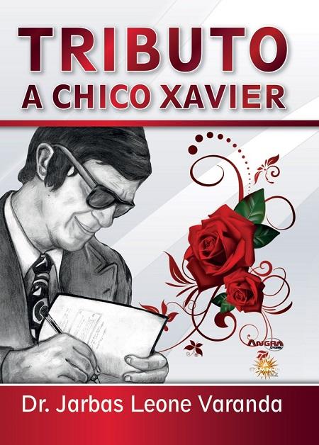 TRIBUTO A CHICO XAVIER - LIVRO