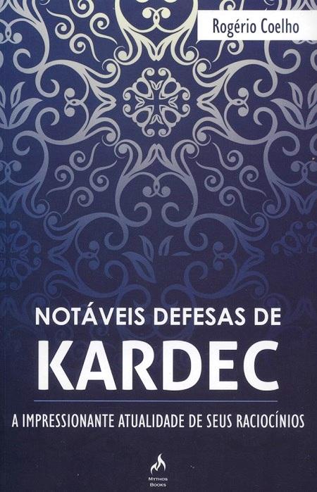 NOTAVEIS DEFESAS DE KARDEC