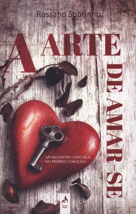 ARTE DE AMAR-SE (A)