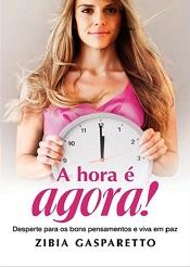 HORA E AGORA (A)