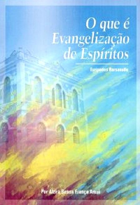 QUE E EVANGELIZACAO DO ESPIRITO (O)