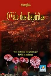 VALE DOS ESPÍRITAS (O)