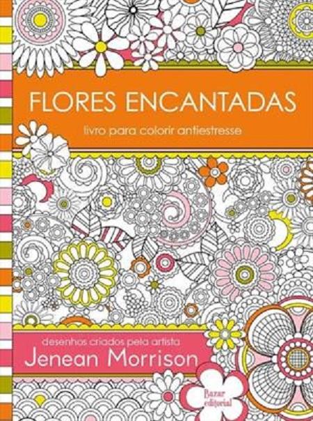 FLORES ENCANTADAS - COLORIR