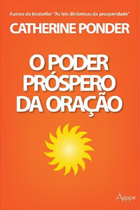 PODER PROSPERO DA ORACAO (O)