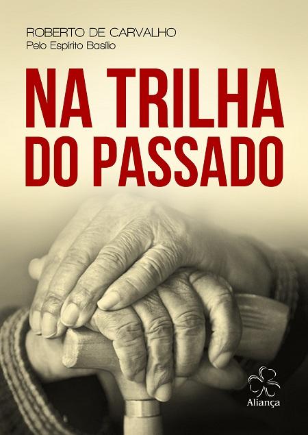 NA TRILHA DO PASSADO - NOVO PROJETO