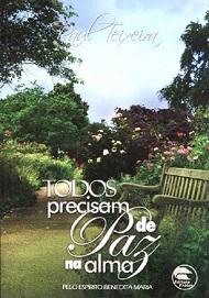 TODOS PRECISAM DE PAZ NA ALMA