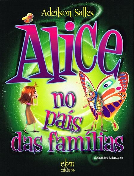 ALICE NO PAIS DAS FAMILIAS - INFANTIL