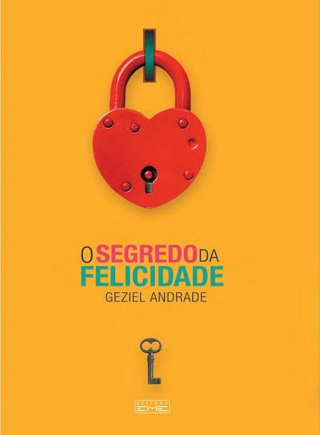 SEGREDO DA FELICIDADE (O)