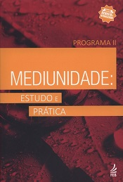 MEDIUNIDADE ESTUDO E PRATICA - PROGR. II - NOVO PROJETO
