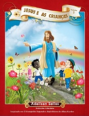 JESUS E AS CRIANCAS - VOL II - INFANTIL