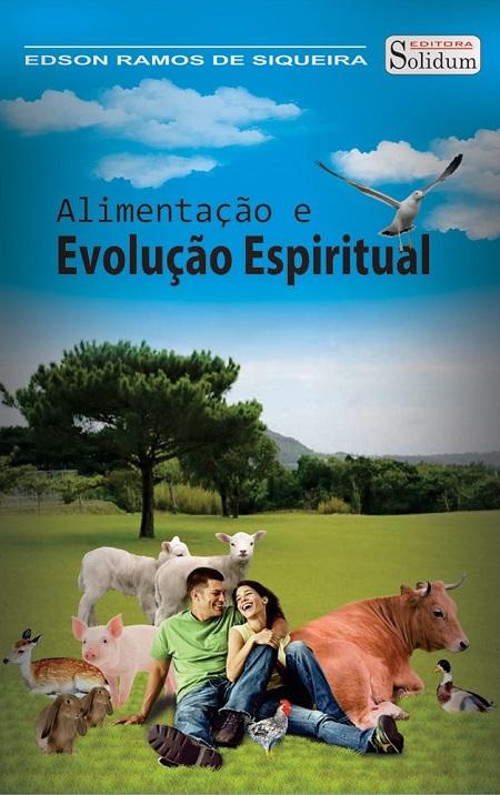 ALIMENTACÃO E EVOLUÇÃO ESPIRITUAL