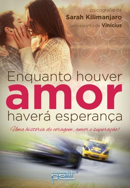 ENQUANTO HOUVER AMOR HAVERA ESPERANCA