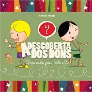 DESCOBERTA DOS DONS (A) - INFANTIL