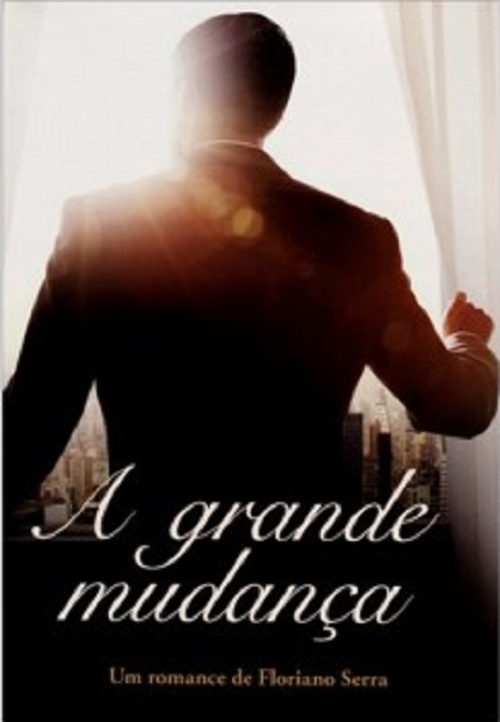 GRANDE MUDANCA (A)