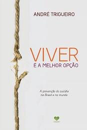 VIVER E A MELHOR OPCAO