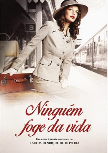 NINGUEM FOGE DA VIDA