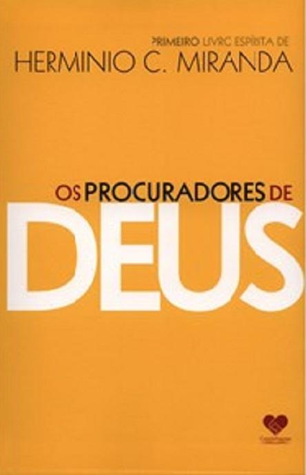 PROCURADORES DE DEUS (OS)