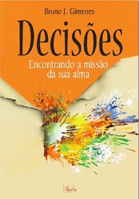 DECISOES ENCONTRANDO A MISSAO DA SUA ALMA