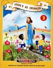 JESUS E AS CRIANCAS - VOL III - INFANTIL