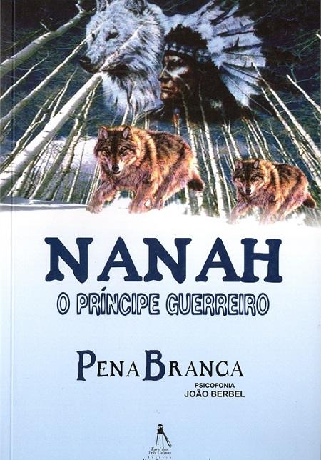 NANAH O PRINCIPE GUERREIRO
