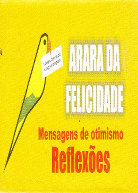 ARARA DA FELICIDADE