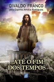 ATE O FIM DOS TEMPOS - NOVO PROJETO