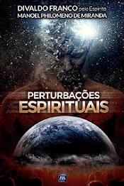 PERTURBACOES ESPIRITUAIS