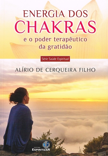 ENERGIA DOS CHAKRAS E O PODER TERAPEUTICO DA GRATIDAO