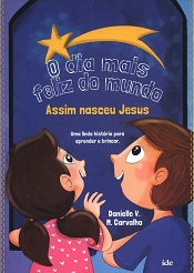 DIA MAIS FELIZ DO MUNDO (O) - INFANTIL