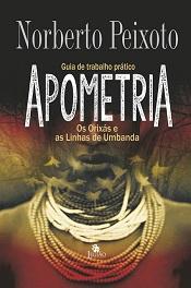 APOMETRIA OS ORIXAS E AS LINHAS DE UMBANDA