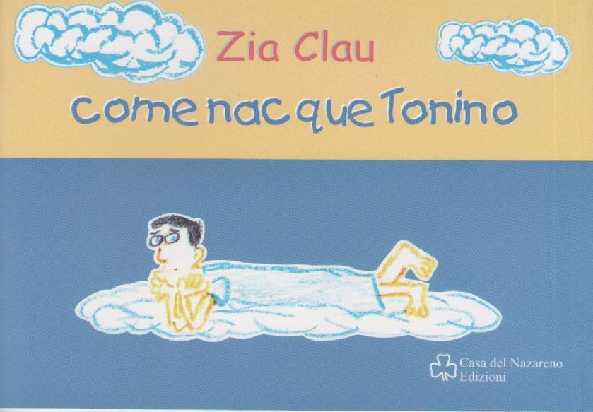 COME NACQUE TONINO - INFANTIL - ITALIANO