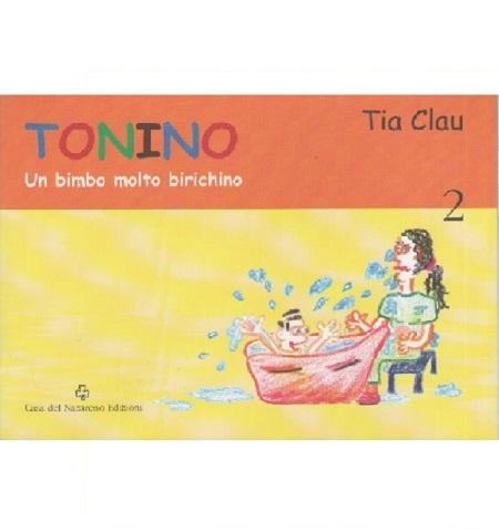 TONINO UN BIMBO MOLTO BIRICHINO - INFANTIL - ITALIANO
