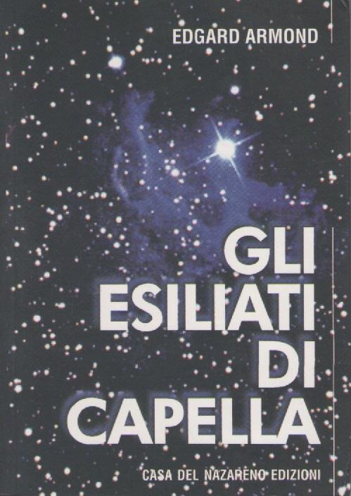 GLI ESILIATI DI CAPELA - MEDIO - ITALIANO