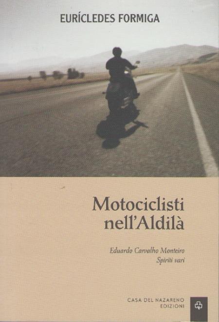 MOTOCICLISTI NELL ALDILA - MEDIO - ITALIANO