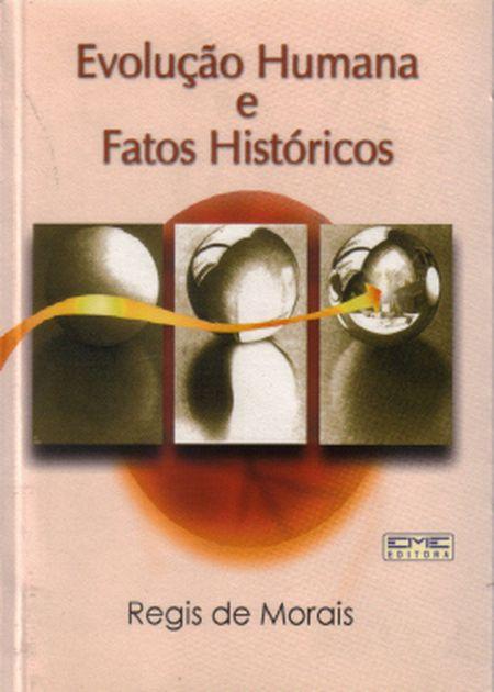 EVOLUCAO HUMANA E FATOS HISTORICOS