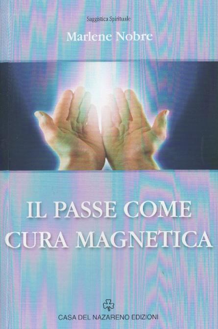 IL PASSE COME CURA MAGNETICA - ITALIANO