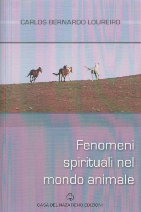 FENOMENI SPIRITUALI NEL MONDO ANIMALE - ITALIANO