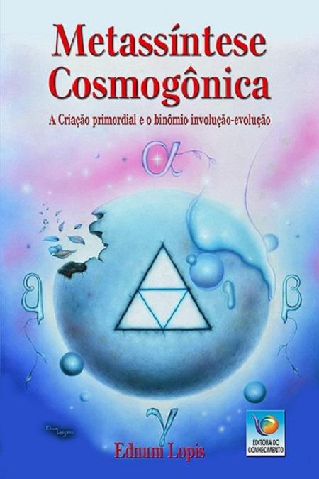 METASSINTESE COSMOGONICA