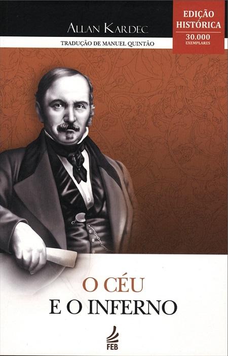 CEU E O INFERNO (O) - EDICAO HISTORICA - MANUEL QUINTAO