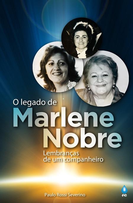 LEGADO DE MARLENE NOBRE (O)